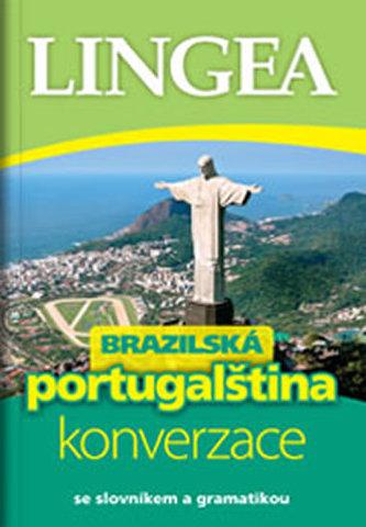 LINGEA CZ-Brazilská portugalčina-konverzace se slovníkem a gramatikou