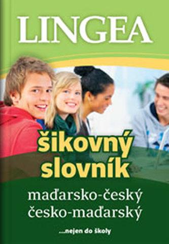 Maďarsko-český, česko-maďarský šikovný slovník … nejen do školy