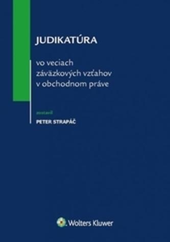 Judikatúra vo veciach záväzkových vzťahov v obchodnom práve