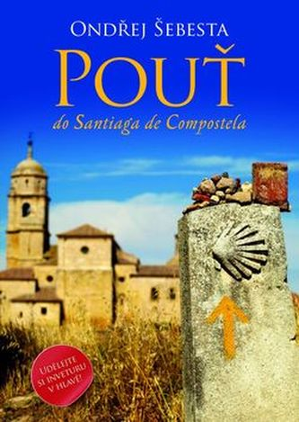 Pouť do Santiaga de Compostela