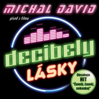 Decibely lásky (Písně z filmu) - CD - Michal David