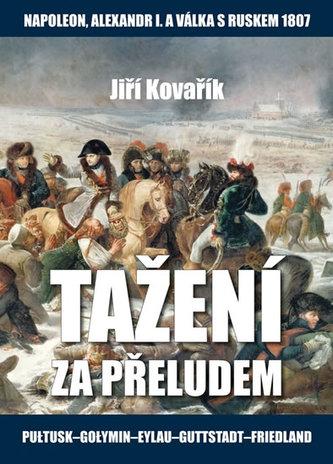 Tažení za přeludem - Jiří Kovařík
