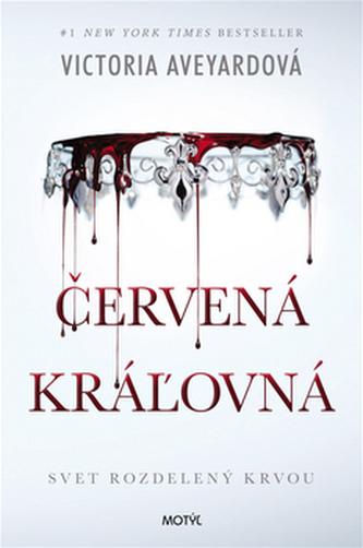 Červená kráľovná - Victoria Aveyardová