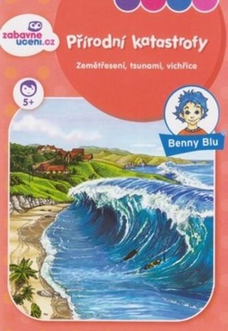 Benny Blu Přírodní katastrofy