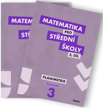 Matematika pro SŠ 3. díl - Planimetrie - Náhled učebnice