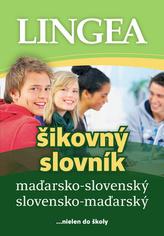 LINGEA maďarsko-slovenský slovensko-maďarský šikovný slovník, 2.vydanie