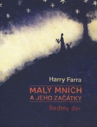 Malý mnich a jeho začátky - Harry Farra