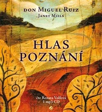 Hlas poznání - Miguel Ruiz Don