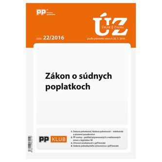 Úplne znenia zákonov 22-2016