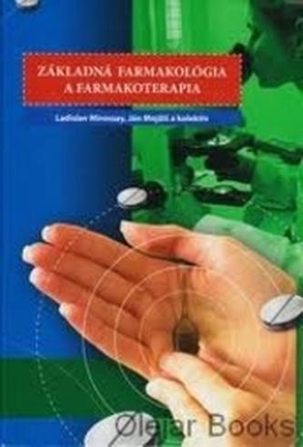 Základná farmakológia a farmakoterapia viazaná