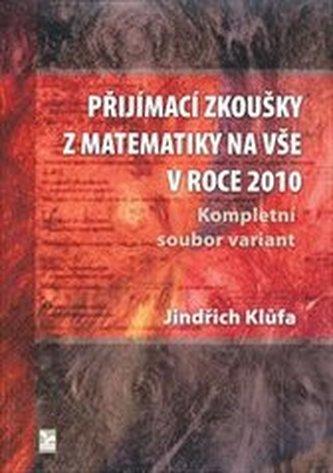 Přijímací zkoušky z matematiky na VŠE v roce 2010