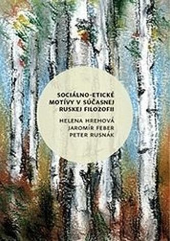 Sociálno-etické motívy v súčasnej ruskej filozofii