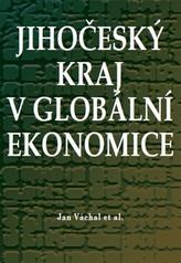 Jihočeský kraj v globální ekonomice
