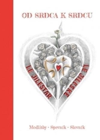 Od srdca k srdcu - Le jilestar le jileske