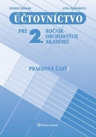 Účtovníctvo pre 2. ročník OA - pracovná časť, 15. prepracované vydanie