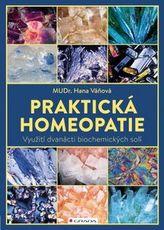 Praktická homeopatie - Využití dvanácti biochemických solí