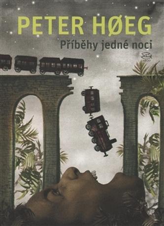 Příběhy jedné noci - Peter Høeg