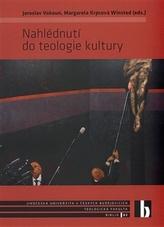 Nahlédnutí do teologie kultury