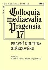 Colloquia mediaevalia Pragensia 17