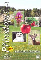 Přírodopis 7 pro základní školy - Zoologie a botanika