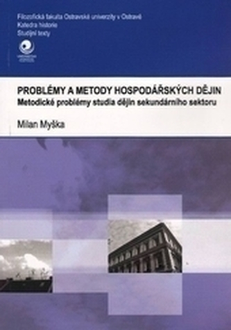 Problémy a metody hospodářských dějin