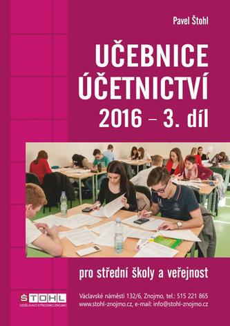 Učebnice Účetnictví III. díl 2016 - Štohl Pavel