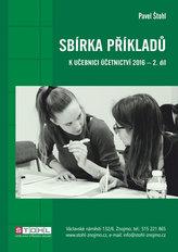 Sbírka příkladů k učebnici účetnictví II. díl 2016