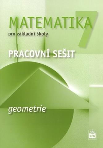 Matematika 7 pro základní školy Geometrie Pracovní sešit
