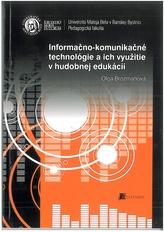 Informačno-komunikačné technológie a ich využitie v hudobnej edukácii