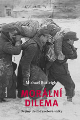 Morální dilema - Dějiny druhé světové války