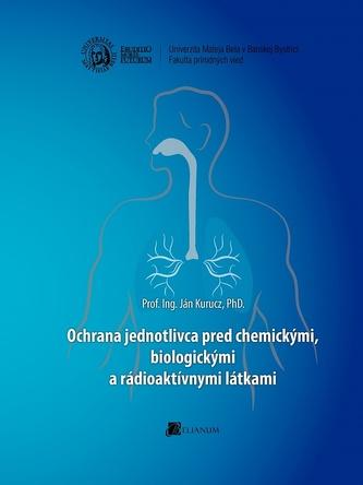 Ochrana jednotlivca pred chemickými, biologickými a rádioaktívnymi látkami