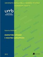Marketing vzťahov v miestnej samospráve