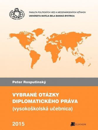 Vybrané otázky diplomatického práva