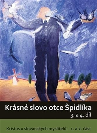 DVD-Krásné slovo otce Špidlíka – 3. a 4. díl