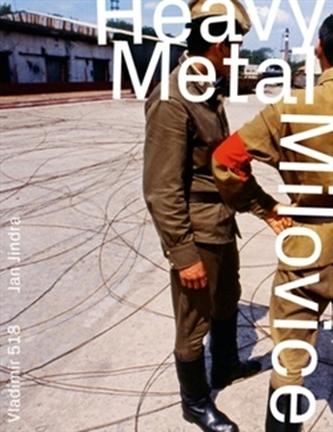 Heavy Metal Milovice - Vladimír 518