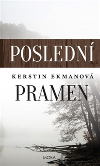Poslední pramen - Kerstin Ekman