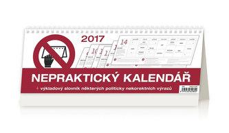 Kalendář stolní 2017 - Nepraktický kalendář