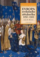 Evropa vrcholného středověku 1150 - 1300