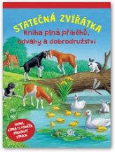 Statečná zvířátka - Kniha plná příběhů, odvahy a dobrodružství