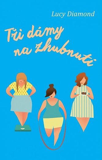 Tři dámy na zhubnutí - Diamond Lucy