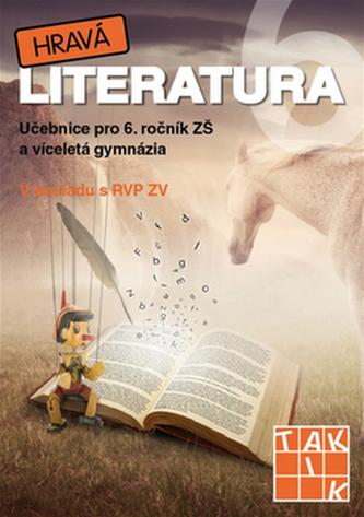 Hravá literatura 6 Učebnice