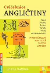 Cvičebnice angličtiny 1. část - Procvičování anglické slovní zásoby