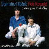 Stanislav Hložek, Petr Kotvald - Holky z naší školky