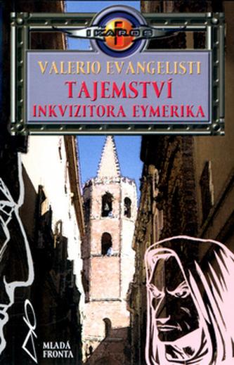 Tajemství inkvizitora Eymerika - Valerio Evangelisti