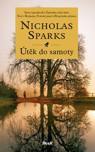 Útěk do samoty - Nicholas Sparks