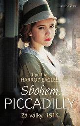Za války, 1914: Sbohem, Piccadilly - 1. díl trilogie