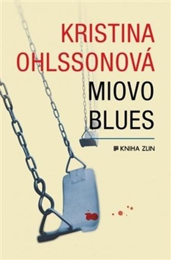 Miovo blues - Kristina Ohlssonová