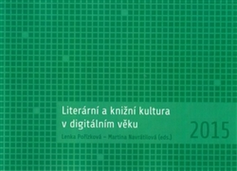 Literární a knižní kultura v digitálním věku