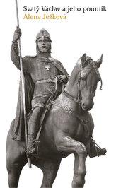 Svatý Václav a jeho pomník