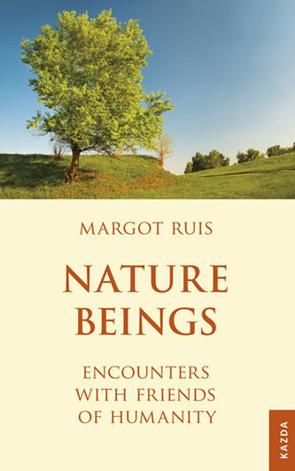 Nature Beings - Encounters with Friends of Humanity
